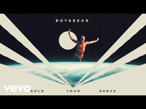 Boy & Bear - Hold Your Nerve (Visualiser)
