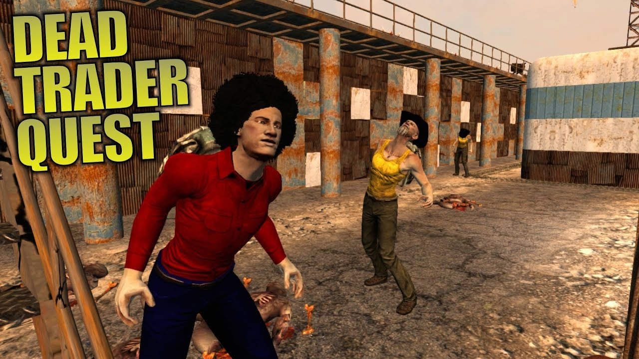 DEAD TRADER QUEST   Darkness Falls MOD 7 Days to Die   Let's Play Gameplay Alpha 16   S01E14