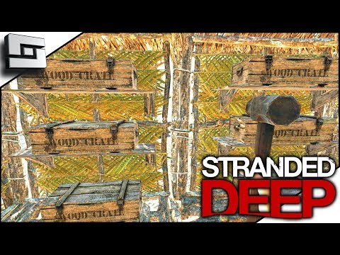 ORGANIZATION IS KEY! Stranded Deep Gameplay S4E11
