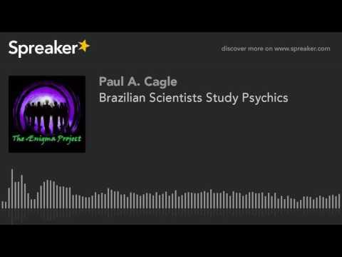 Brazilian Scientists Study Psychics