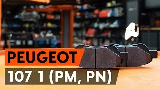 How to change front brake pads / front brake pad set on PEUGEOT 107 1 (PM, PN) [TUTORIAL AUTODOC]