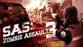 SAS ZOMBIE ASSAULT 3 Gameplay #1