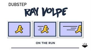 Ray Volpe - 「On The Run」| Dubstep | US