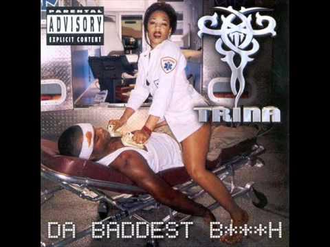 Trina - Bitch I Don't Need You