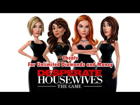 Desperate Housewives The Game Hack Diamonds Money FOR Iphone & Android & Windows Phone