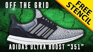 """Off The Grid: Adidas Ultra Boost """"351"""" + GIVEAWAY!! w/ Downloadable Stencil"""