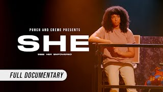 SHE: See Her Empowered (2021) - Documentary