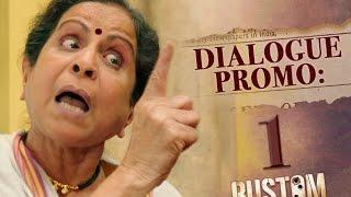 Rustom Dialogue Promo 1 | Jamnabai | Akshay Kumar
