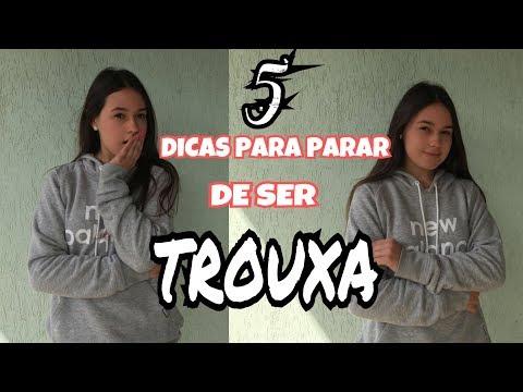 5 DICAS PARA PARAR DE SER TROUXA