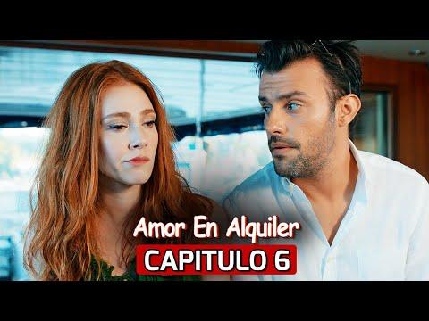 Te Alquilo Mi Amor Capitulo 6 | Kiralık Aşk