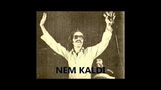 Cem Karaca Nem Kaldı Cem Karaca Şarkıları
