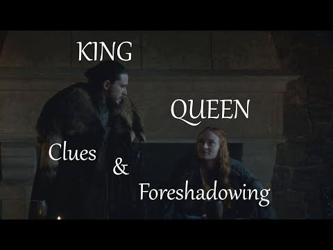 King Jon & Queen Sansa: Clues & Foreshadowing (Game of Thrones)