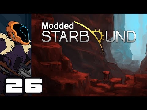 Let's Play Starbound 1.3 [Modded] - PC Gameplay Part 26 - So Much Ore!