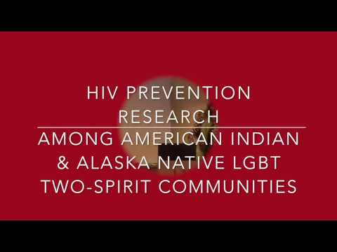 SEEING RED: HIV RESEARCH AMONG AMERICAN INDIAN & ALASKA NATIVE LGBT/TWO SPIRIT COMMUNITIES