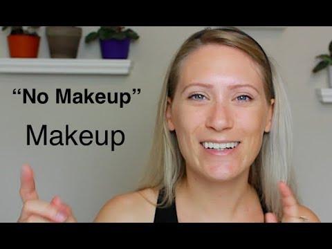 """Actual """"No Makeup"""" Makeup Look"""