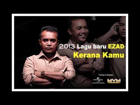 Ezad - Kerana Kamu (Versi Promo)