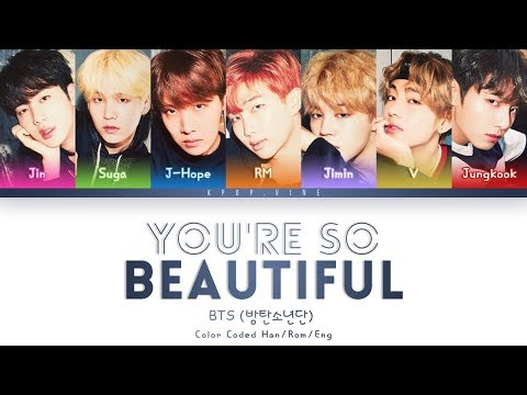 BTS (방탄소년단) - You're so Beautiful (Color Coded Lyrics Han/Rom/Eng)