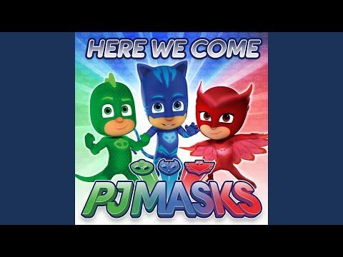 PJ Masks Theme Song