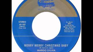 "Margo Sylvia & The Tune Weavers - ""Merry Merry Christmas Baby"" (Classic Artists) 1988"