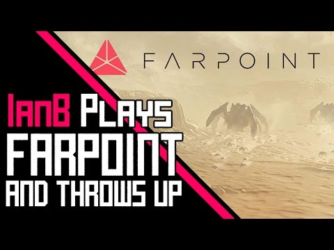 [LOUD AUDIO] Farpoint with PS VR = Instant Motion Sickness!