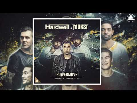 Hardwell x Moksi - Powermove (Extended Mix)