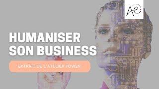 Humaniser son business