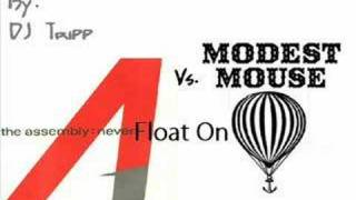 The Assembly vs. Modest Mouse- Never Float On