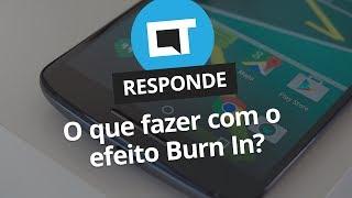 Apps podem resolver problema de Burn-in em telas AMOLED? [CT Responde]