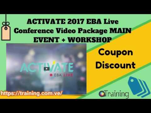 ACTIVATE 2017 EBA Live Conference MAIN EVENT + WORKSHOP Download