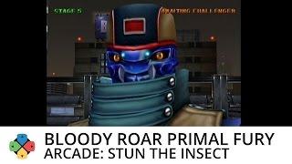 Bloody Roar Primal Fury - Stun the Insect