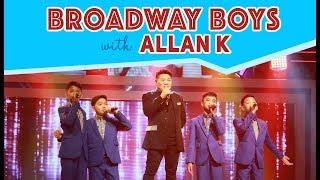 Broadway Boys with Dabarkads Allan K | April 28, 2018