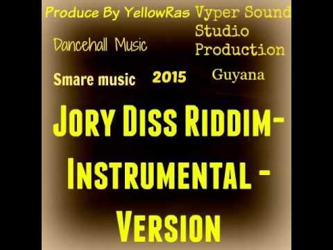 Jory Diss  Riddim-Instrumental-Version-Beats-2015-Guyana-Dancehall-Produce By YellowRas