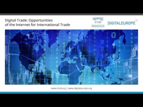 Digital Trade: Opportunities of the Internet for International Trade