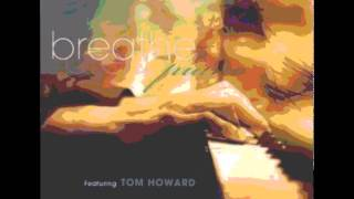 Baixar Tom Howard  Breathe