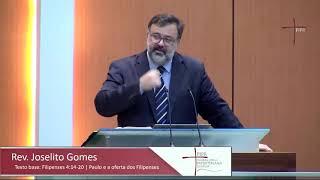 Paulo e a oferta dos Filipenses - Rev. Joselito Gomes (Filipenses 4.14-20)