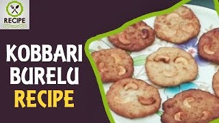 Kobbari Burelu Recipe Preparation Method | Traditional Andhra Style Kobbari Burelu | Recipe