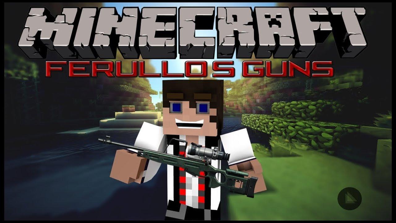 Minecraft ferullos guns mod 1 6 4