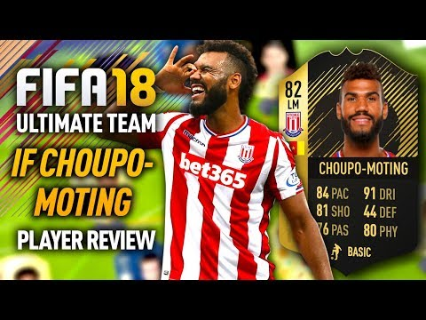 FIFA 18 IF CHOUPO-MOTING (82) *CHEAP BEAST* PLAYER REVIEW! FIFA 18 ULTIMATE TEAM!