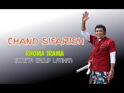 CHAND SIFARISH - RHOMA IRAMA ( SONETA GROUP LATIHAN )