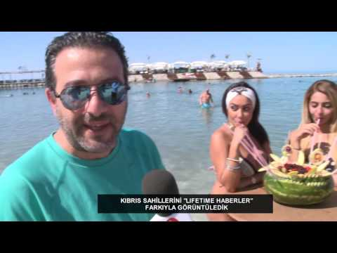 KIBRIS SAHILLERI | LIFE TIME | 11.07.2016
