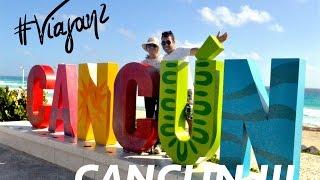Cómo recorrer Cancún, México en 3 videos... parte 3 | Se disfrutó a lo mero, mero | Viajan2