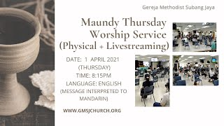 Maundy Thursday Worship Service 2021-04-01