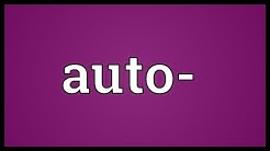 Auto- Meaning