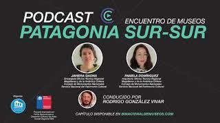 Capítulo 3: Javiera Gaona y Pamela Domínguez en Podcast Binacional de Museos 2020