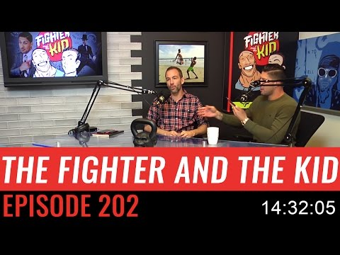 The Fighter and the Kid - Episode 202