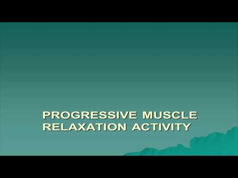 Progressive Muscle Relaxation Activity