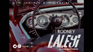 laleyi by rodney official audio