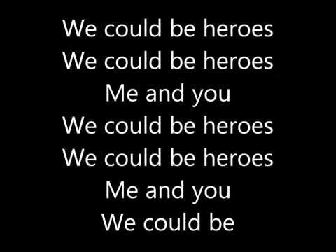 Song we can be heroes