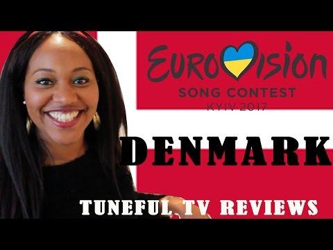 Eurovision 2017 - DENMARK - Tuneful TV Reaction & Review