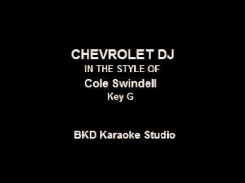 Chevrolet DJ (In the Style of Cole Swindell) (Karaoke with Lyrics)